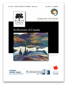 REFLECTIONS OF CANADA - BOOK ONE (TREBLE CHOIR)