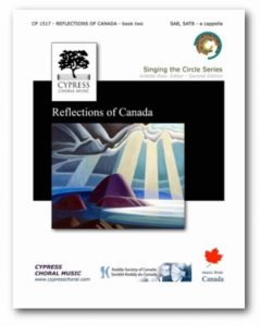 REFLECTIONS OF CANADA - BOOK TWO (MIXED CHOIR)